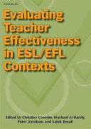 Evaluating Teacher Effectiveness in ESL EFL Contexts