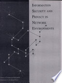 Information Security and Privacy in Network Environments