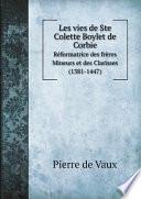Les vies de Ste Colette Boylet de Corbie