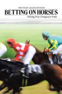 Pdf Betting on Horses - Utilising Price Changes for Profit
