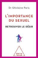 Importance du sexuel (L')