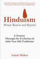 Hinduism - Ritual, Reason and Beyond [Pdf/ePub] eBook