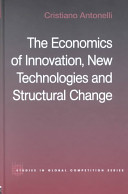 The Economics of Innovation  New Technologies and Structural Change