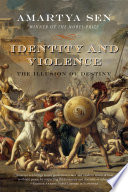 Identity and Violence  The Illusion of Destiny  Issues of Our Time