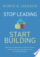 Stop Leading  Start Building  Book