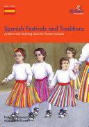Spanish Festivals and Traditions  KS2