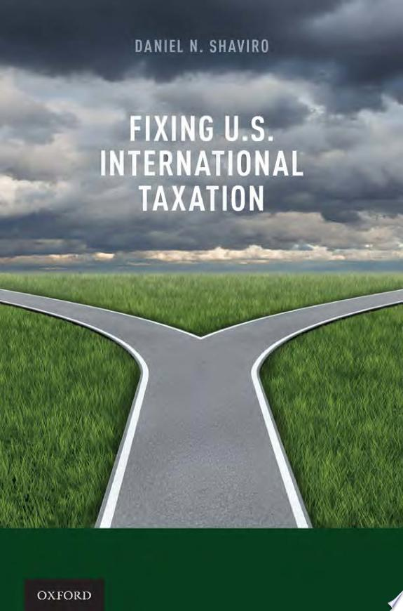 Fixing U.S. International Taxation
