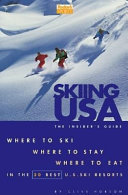 Skiing in the U S A   The Insider s Guide