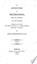 The Adventures of Telemachus  Son of Ulysses  In Two Volumes  Translated from the French of M  Francois Salignac de la Mothe Fenelon     By John Hawkesworth