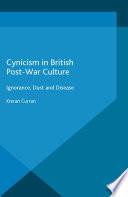 Cynicism in British Post War Culture