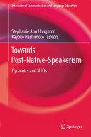 Towards Post Native Speakerism