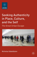 Seeking Authenticity in Place  Culture  and the Self