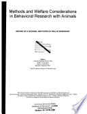 Methods and Welfare Considerations in Behavioral Research with Animals