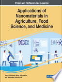Applications of Nanomaterials in Agriculture  Food Science  and Medicine