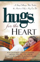 Hugs for the Heart: A Story Collection That Touches the ...