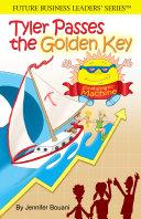Tyler Passes the Golden Key