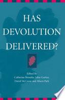 Has Devolution Delivered