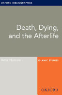 Death, Dying, and the Afterlife: Oxford Bibliographies Online Research Guide