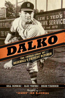 Dalko: The Untold Story of Baseball's Fastest Pitcher Pdf