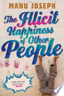 The Illicit Happiness Of Other People Book PDF