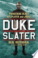 Duke Slater  : Pioneering Black NFL Player and Judge