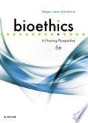 """""""Bioethics: A Nursing Perspective"""" by Megan-Jane Johnstone"""