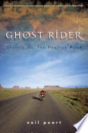 """""""Ghost Rider: Travels on the Healing Road"""" by Neil Peart"""