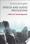 Speech and Audio Processing