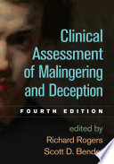 """""""Clinical Assessment of Malingering and Deception, Fourth Edition"""" by Richard Rogers, Scott D. Bender"""