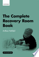 The Complete Recovery Room Book Book