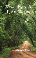 Dead Eyes In Late Summer [Pdf/ePub] eBook