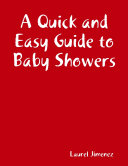 A Quick and Easy Guide to Baby Showers