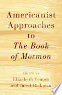 Americanist Approaches to The Book of Mormon