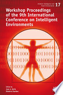 Workshop Proceedings of the 9th International Conference on Intelligent Environments Book