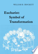 Eucharist  Symbol of Transformation