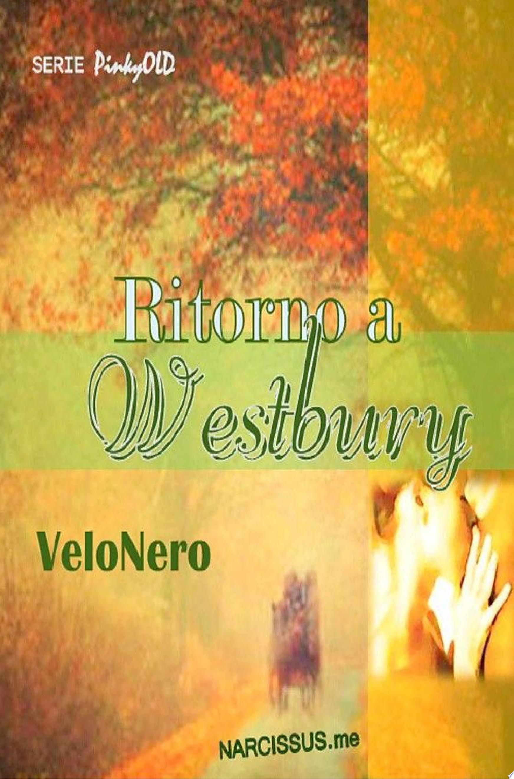 Ritorno a Westbury