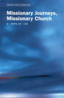 Emmaus Bible Resources Missionary Journeys, Missionary Church