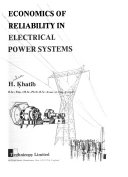 Economics of Reliability in Electrical Power Systems