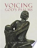 Voicing God S Psalms