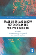 Trade Unions and Labour Movements in the Asia-Pacific Region