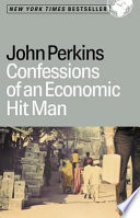 Confessions Of An Economic Hit Man PDF