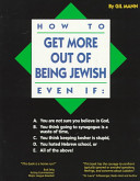 How to Get More Out of Being Jewish Book PDF