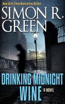Drinking Midnight Wine [Pdf/ePub] eBook