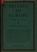 Britain in Europe 1789 1914  a Survey of Foreign Policy
