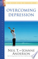 Overcoming Depression  The Victory Over the Darkness Series