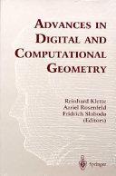 Advances in Digital and Computational Geometry