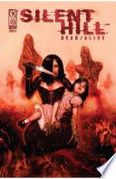 Silent Hill: Dead/Alive #5