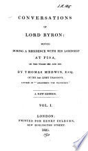 Journal of the conversations of lord Byron ... in the years 1821 and 1822