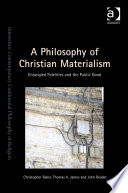 A Philosophy of Christian Materialism Book