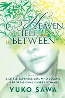 Heaven  Hell  and in Between